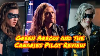 Green Arrow and the Canaries Backdoor Pilot - Guest Review