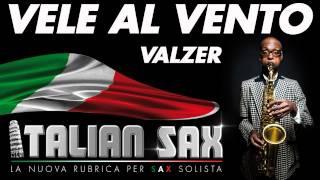 VALZER per Sax e Fisa - VELE AL VENTO - ITALIAN SAX - Basi musicali e partiture - ballo liscio