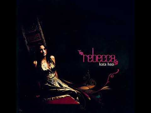 [FULL ALBUM] Rebecca - Kata Hati [2007]