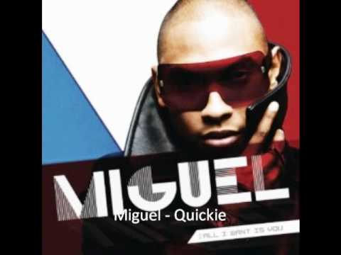 Miguel - Quickie