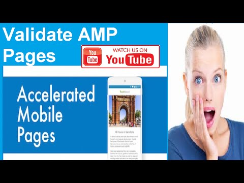 Validate AMP Pages   Accelerated Mobile Pages Project   Tutorial  