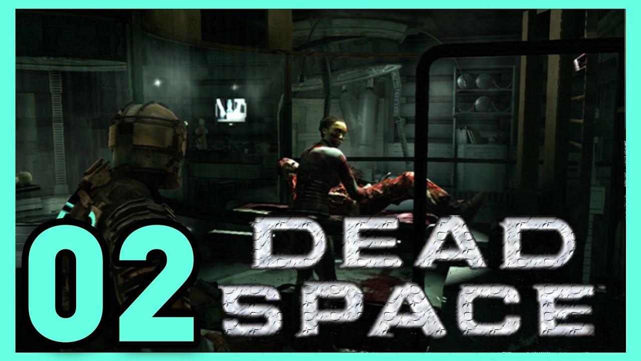 Dead Space Walkthrough - Chapter 2: Intensive Care [1080p ...