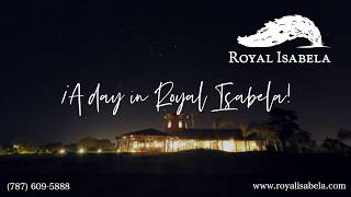 !A Day in Royal Isabela!