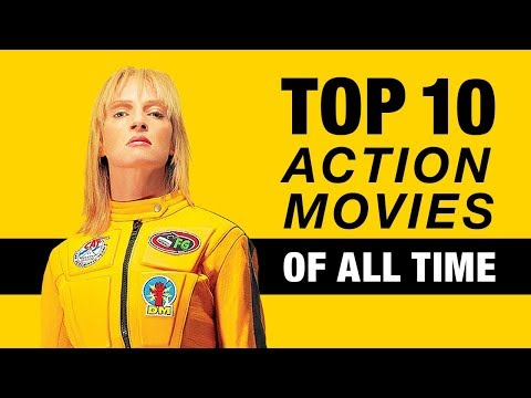 Top 10 Action Movies Of All Time - Part 2