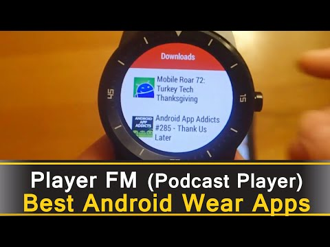 Player FM (podcast player) - Best Android Wear Apps Series