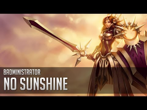 Badministrator - No Sunshine (Leona Tribute)
