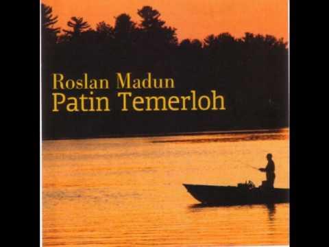 Lagu Patin Temerloh Roslan Madun
