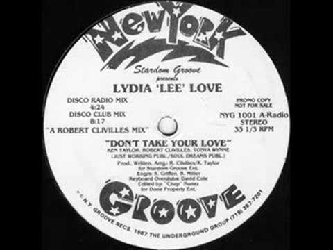 lydia lee love DONT TAKE YOUR LOVE (MIAMI MIX)