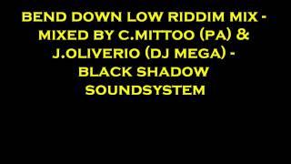 Bend down low riddim mix