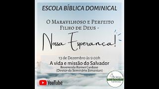 Escola Bíblica Dominical - 13.12.2020