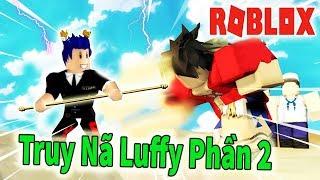 Roblox - Tiếp Tục Truy Nã Monkey D. Luffy Kiếm Belly Mua Trái Ác Quỷ   Steves one piece