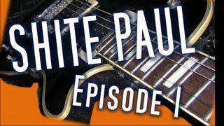 'Shite Paul' : Episode 1