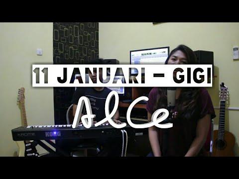 GIGI - 11 Januari (Cover by Alce Music)