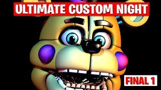 FINAL 1 FNAF Ultimate Custom NIGHT