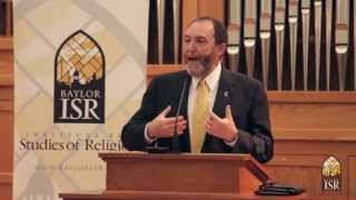 Baylor ISR - Jeff Levin- End of Religion? (May 5, 2015)