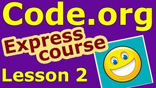 Coding For Beginners Kids #2 (2018) Code.org - Express Course Lesson 2 - Coding for Kids Code.org