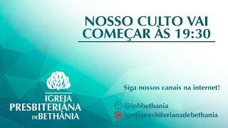 CULTO DE LOUVOR E ADORAÇÃO 02/08 - NOTURNO