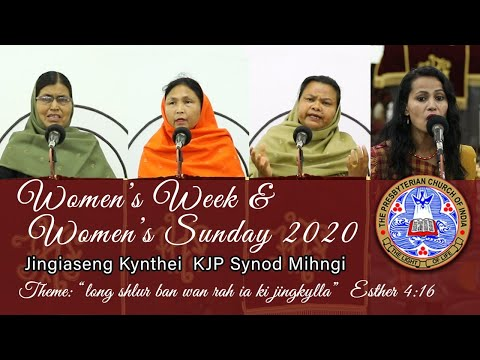WOMEN'S WEEK & WOMEN'S SUNDAY 2020 JINGIASENG KYNTHEI KJP SYNOD MIHNGI