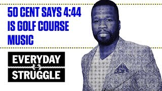 "50 Cent Says Jay Z's 4:44 is ""Golf Course Music"" 
