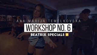 Beatrix Specials Vol. 2 / Workshop #6: Ana Marija Temelkovska