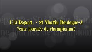 Retour sur le match... U13 Départ. // St Martin-Boulogne-3