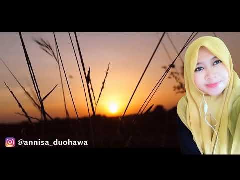 SHOOQ ( شوق ) Cover Annisa Sitihawa + Terjemah (LIRIK Ada Di Description)