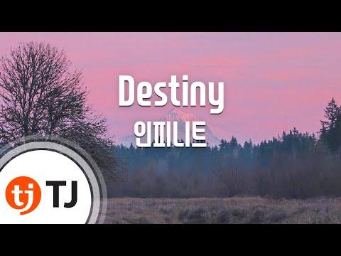 [TJ노래방] Destiny - 인피니트 (Destiny - INFINITE) / TJ Karaoke