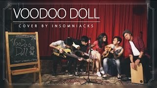 Insomniacks - Voodoo Doll (cover)