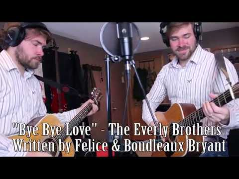 """Bye Bye Love"" - The Everly Brothers - Cover by Ben Aaron"