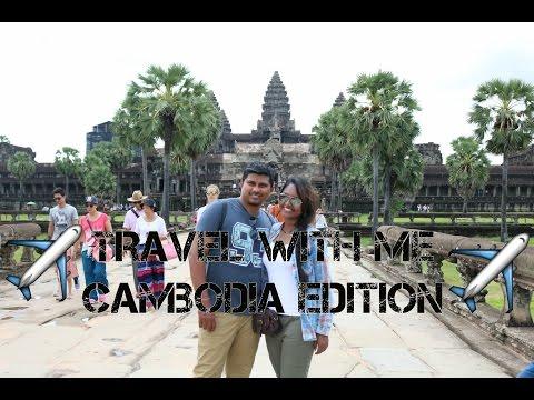 Travel With ME: CAMBODIA