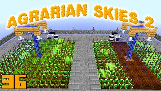 Minecraft Mods Agrarian Skies 2 - SPRINKLER REVISIT [E36] (Modded Skyblock)