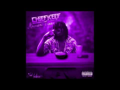 Chief Keef~Macaroni time (Chopped and Screwed)