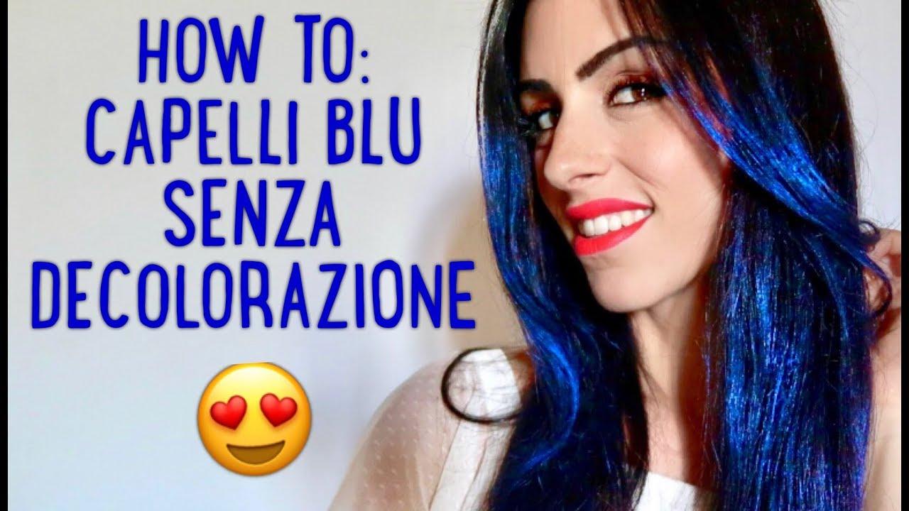 CAPELLI BLU  SENZA DECOLORAZIONE E SENZA TINTA!!! - YouTube a5feccbca838