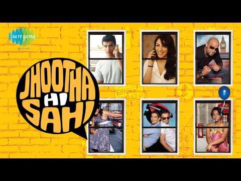 Cry Cry - Shreya Ghoshal - Raashid Ali - Jhootha Hi Sahi [2010]
