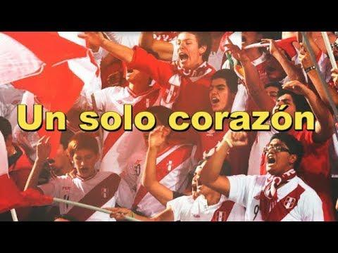 Seleccion Peruana - Un solo corazón - Peru al mundial de Rusia 2018 (Video emotivo)