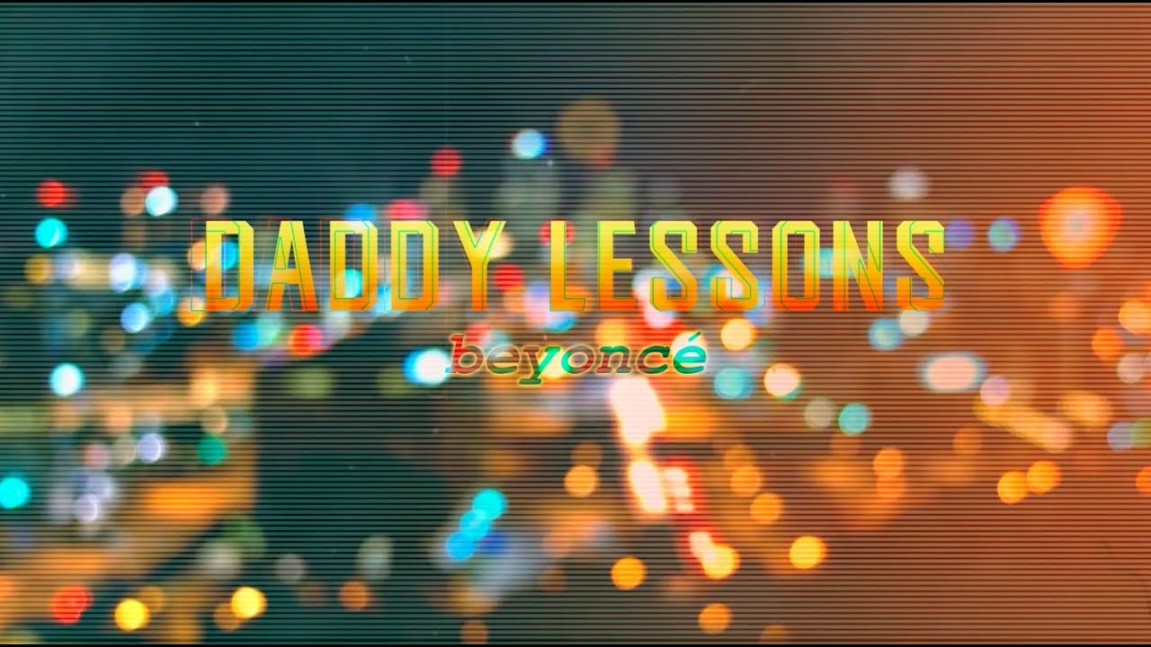 Daddy Lessons - Beyoncé | Lyric Video