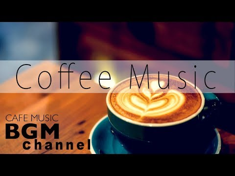 Coffee Time  - Relaxing Instrumental Jazz & Bossa Nova - Chill Out Cafe