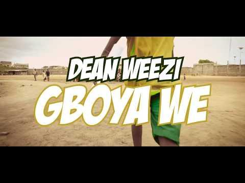 Gboya Wè - Dean Weezi