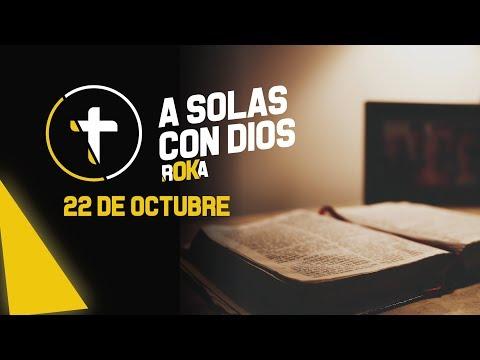 A SOLAS CON DIOS / 22 DE OCTUBRE