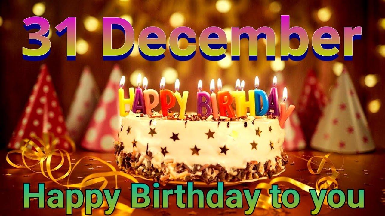 Special 31 December Birthday Status Youtube