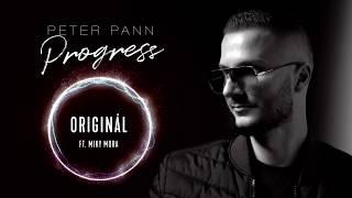 Peter Pann - ORIGINÁL (ft. Miky Mora)