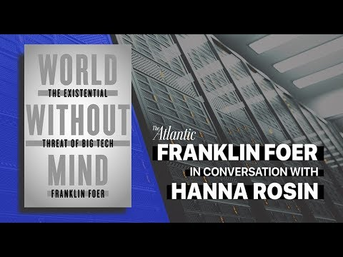 Franklin Foer in conversation with Hanna Rosin