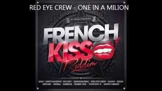 RED EYE CREW - ONE IN A MILION (french kiss riddim) [SO FRESH PUBLISHING]