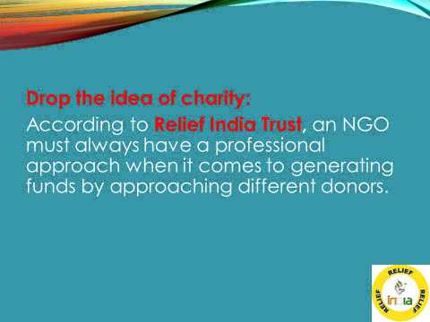Relief India Trust suggestions to the NGOs as what to do when they are low on funds