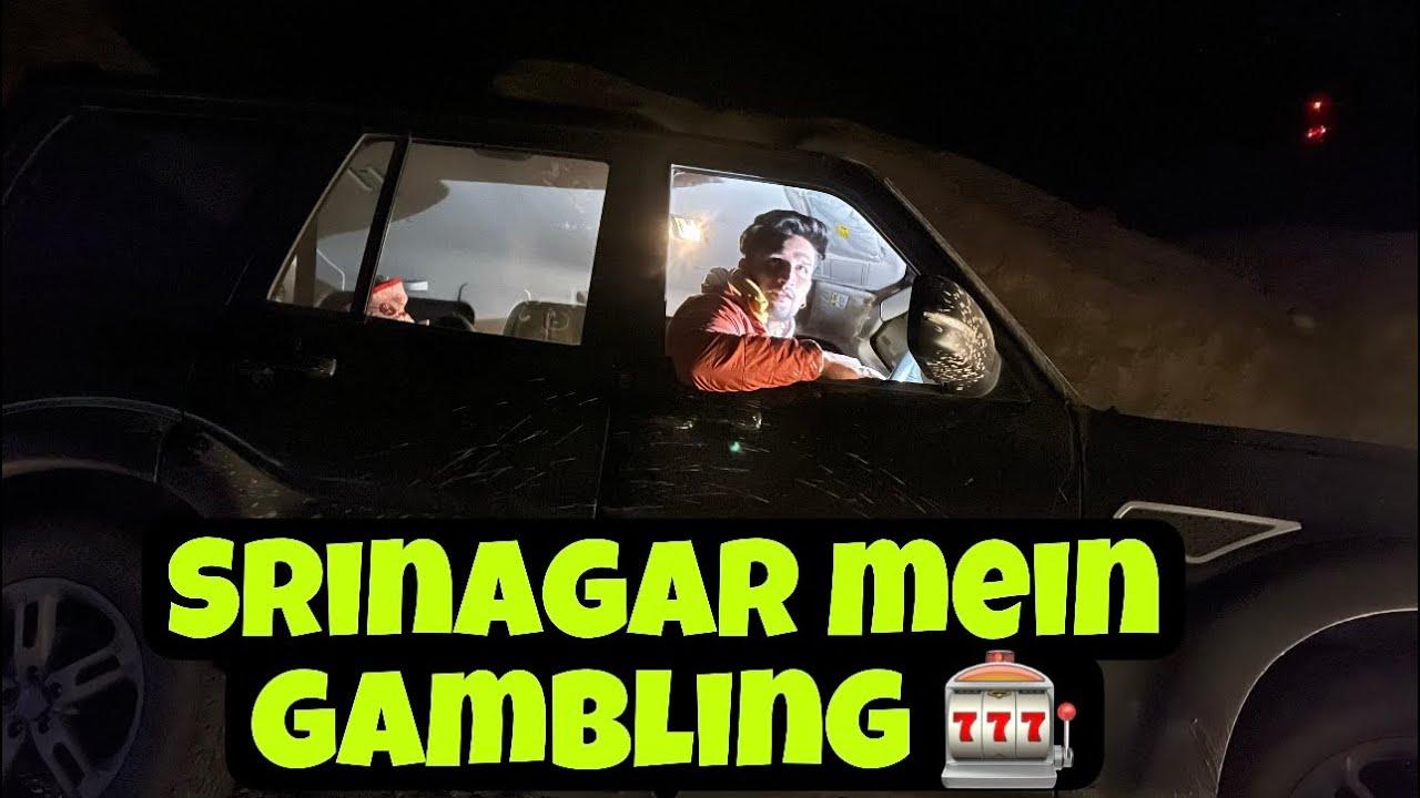 Srinagar mein gambling 🎰🤞🏻   leh Ladakh ep :- 5