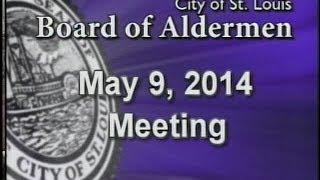 Board of Aldermen May 9, 2014