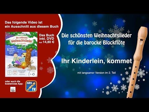 ♬-ihr-kinderlein,-kommet-☆-barocke-blockflöte-☆-weihnachtslieder-☆