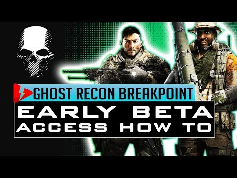 HOW TO PLAY EARLY Ghost Recon Breakpoint and PLAY the BETA