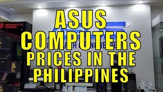 Computer Prices In The Philippines. (ASUS) Cash and Credit.