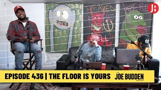 The Joe Budden Podcast Episode 436 | The Floor Is Yours